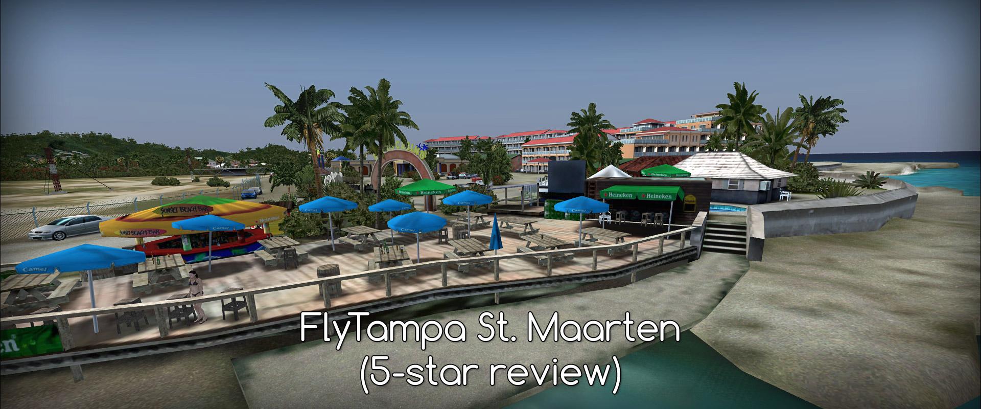 St  Maarten - FlyTampa - review (5****) • C-Aviation