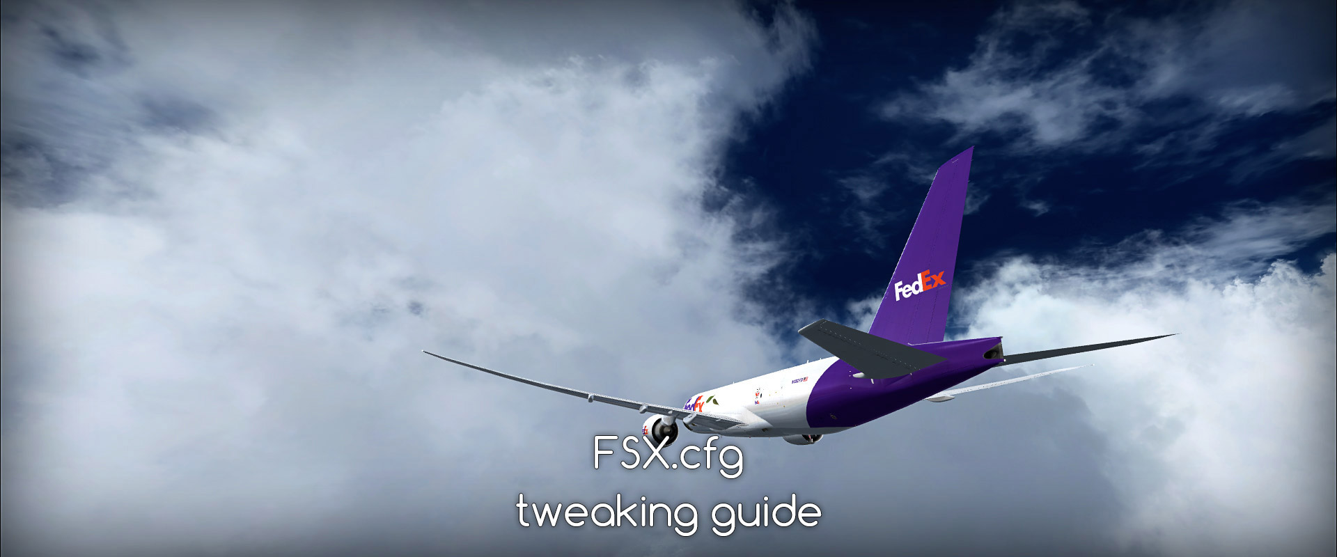 FSX.cfg - tweak guide