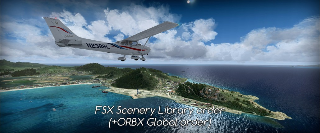 FSX Scenery Library order (ORBX Global) • C-Aviation