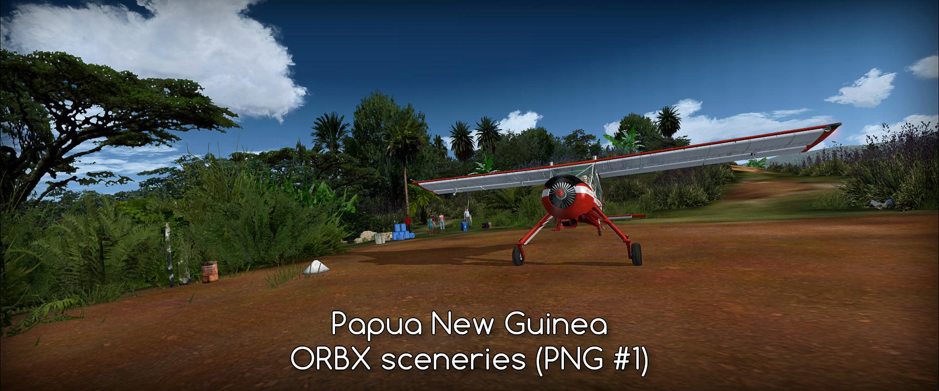 PNG #1 - Papua New Guinea - ORBX sceneries